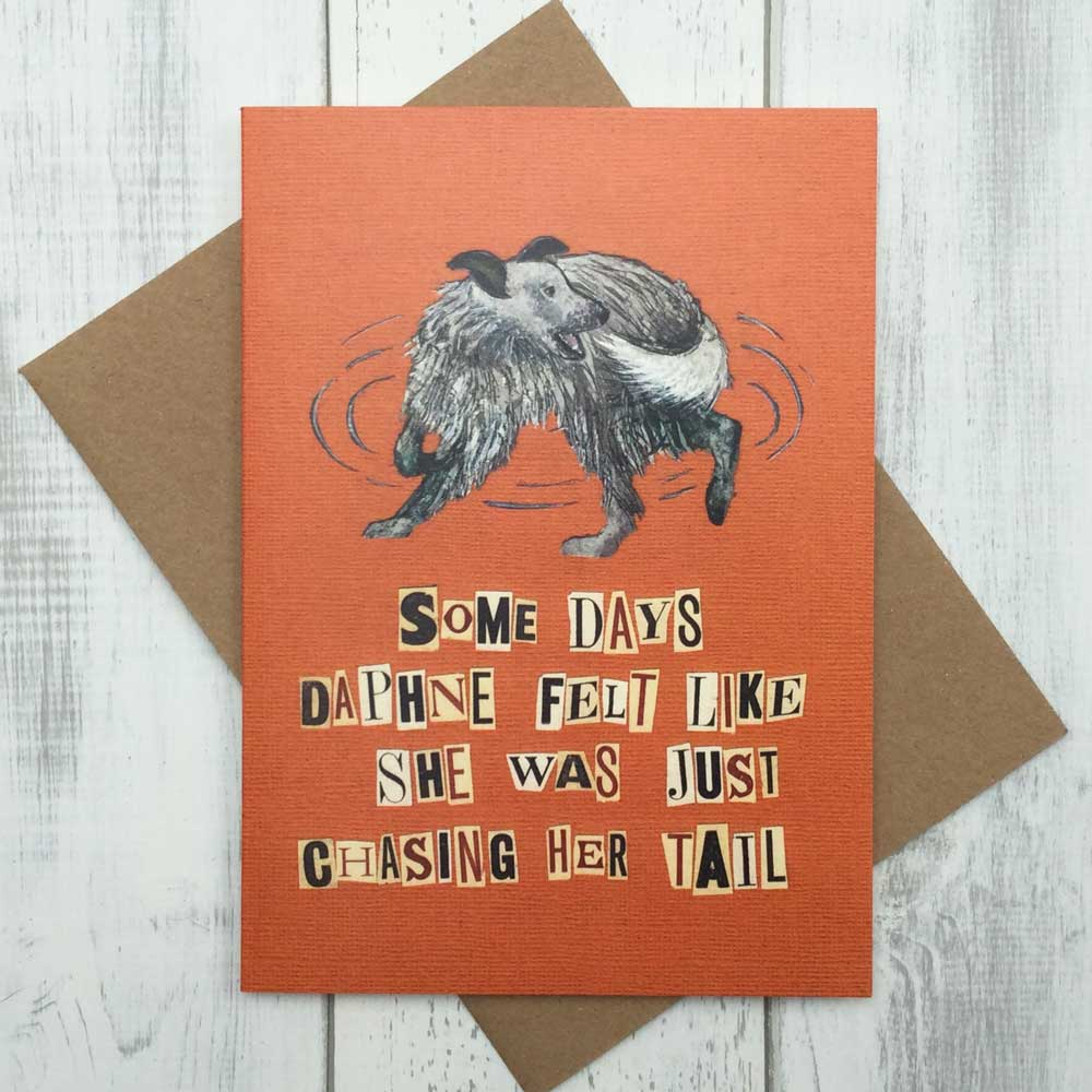 Chasing Your Tail Stressed Dog Lover Card