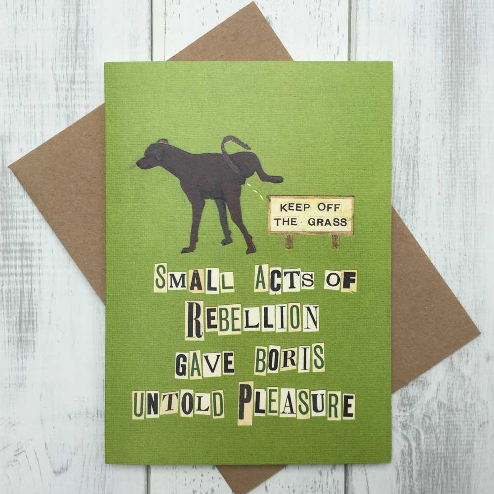 Humorous Card for Dog Lover- A Bit of a Rebel