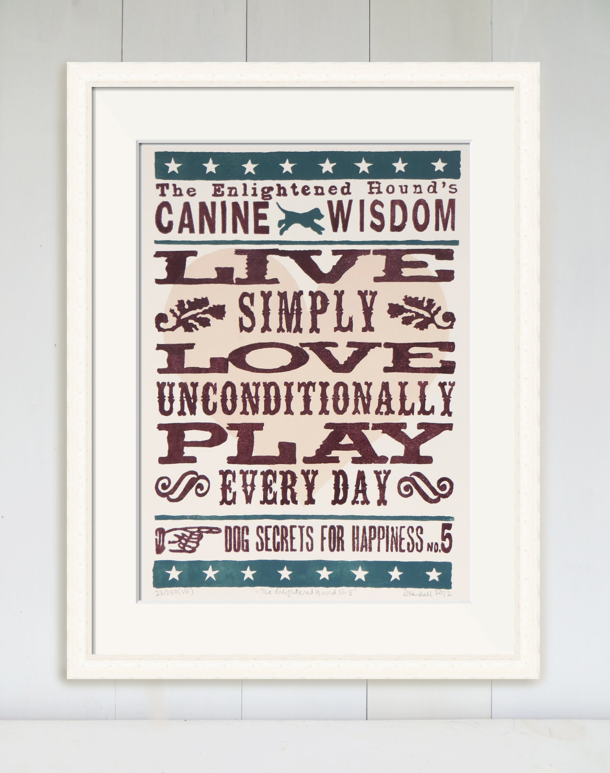 Dog Love Wisdom Quote Print Limited Edition | The Enlightened Hound