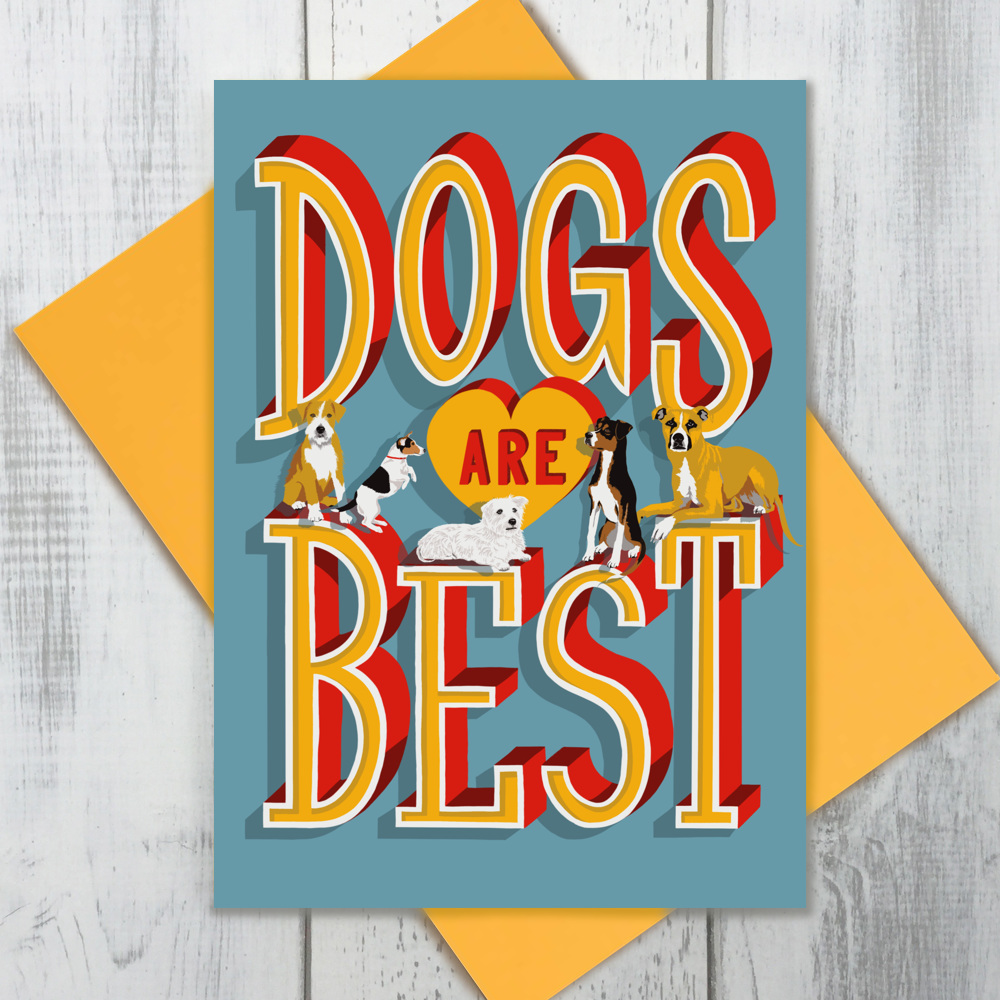 Dogs Are Best Card
