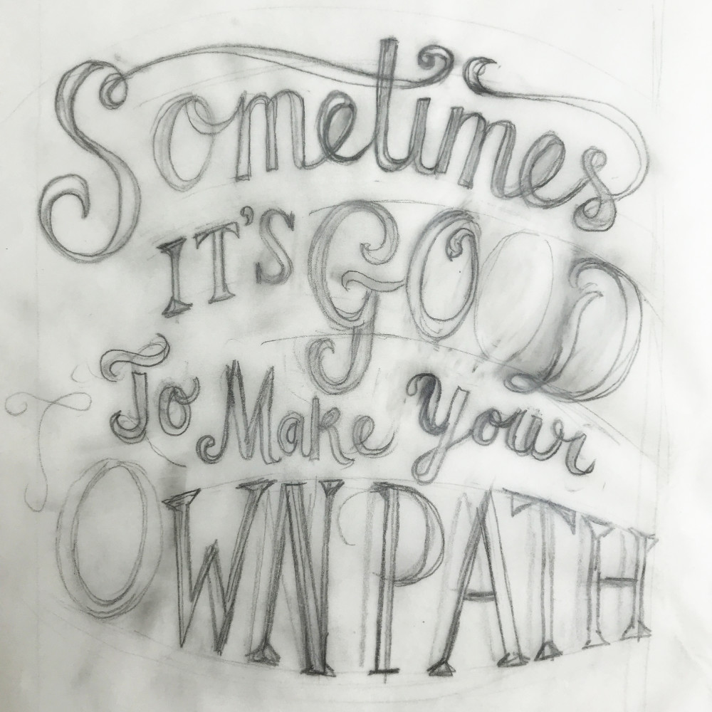 Hand Lettering Quote Sketch Design | The Enlightened Hound