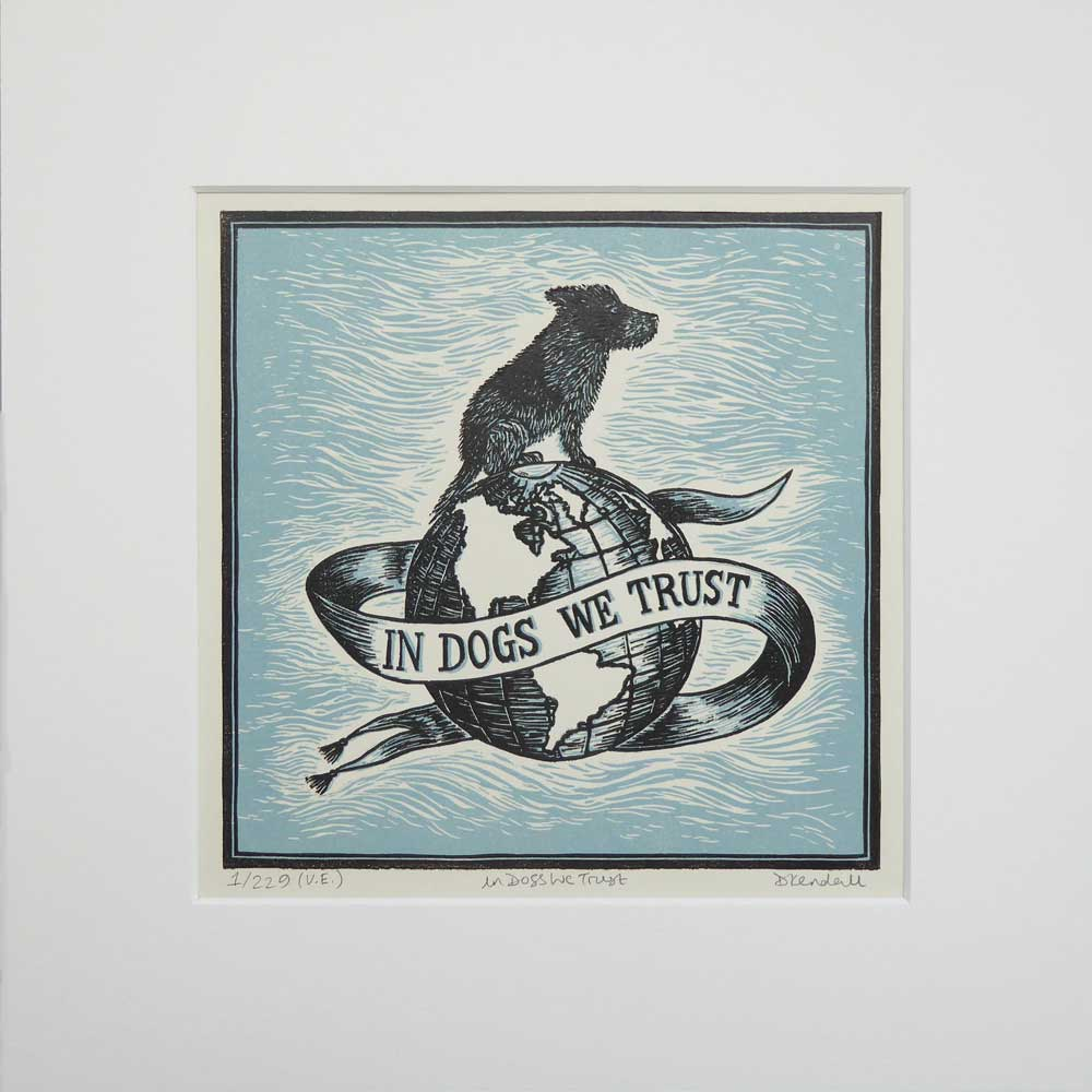 In Dogs We Trust print - blue - by The Enlightened Hound