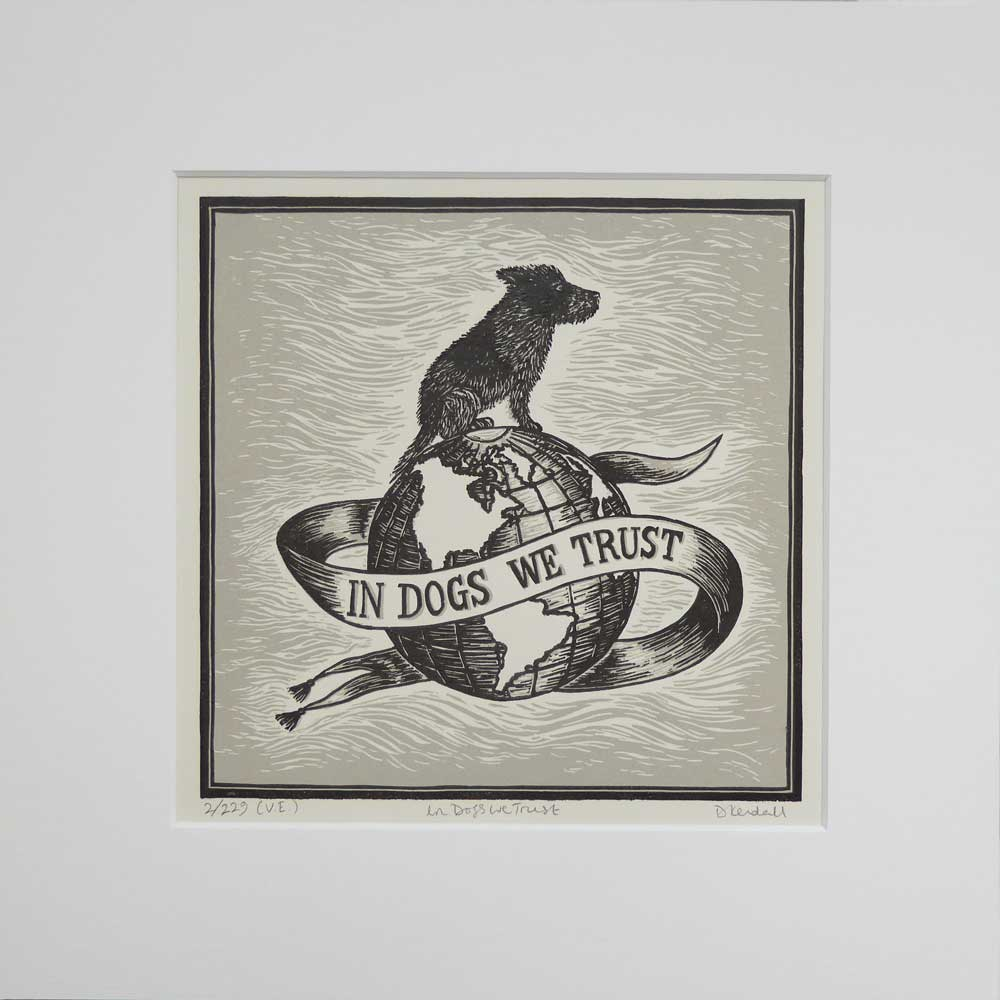 In Dogs We Trust print - grey - by The Enlightened Hound