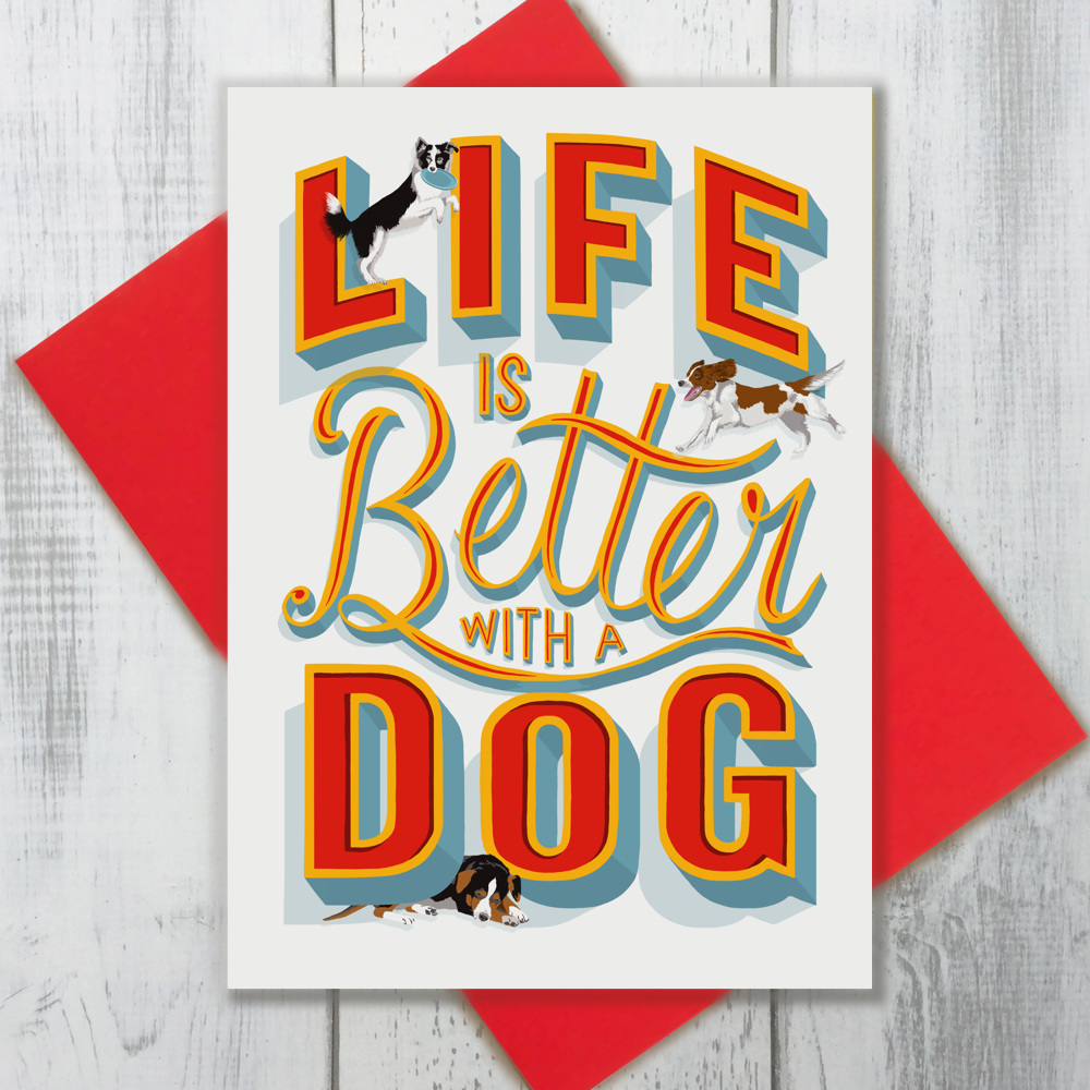 Life is Better with a Dog | The Enlightened Hound