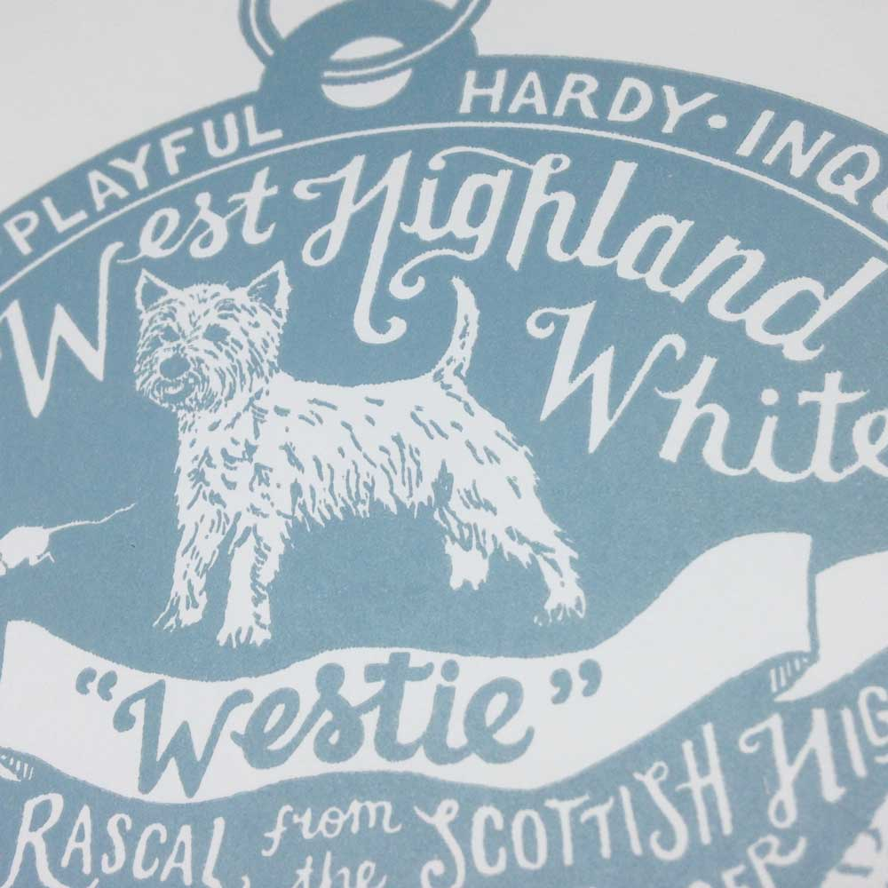 West Highland white terrier dog art prints - Hand lettering & Illustration by Debbie Kendall